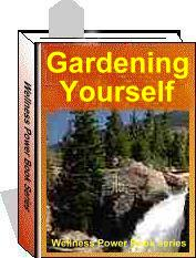 Gardening Yourself, the Ultimate Mind Buildiing system